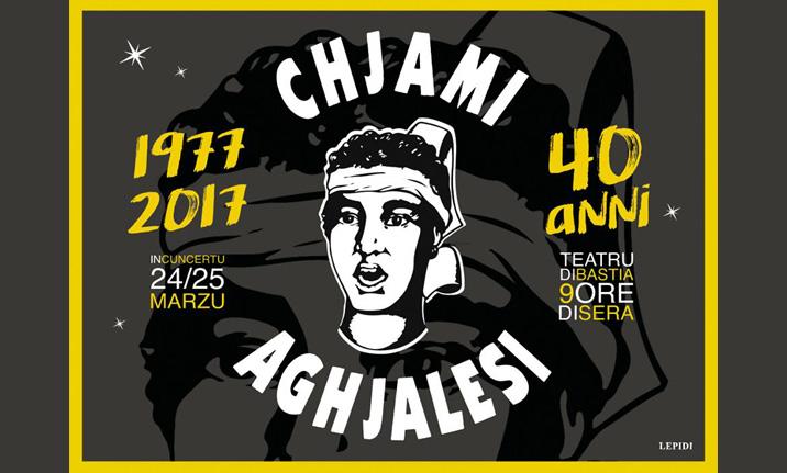 """CCAS : Concert """"I CHJAMI AGHJALESI - 40 ANNI"""" le 24 mars à Bastia"""