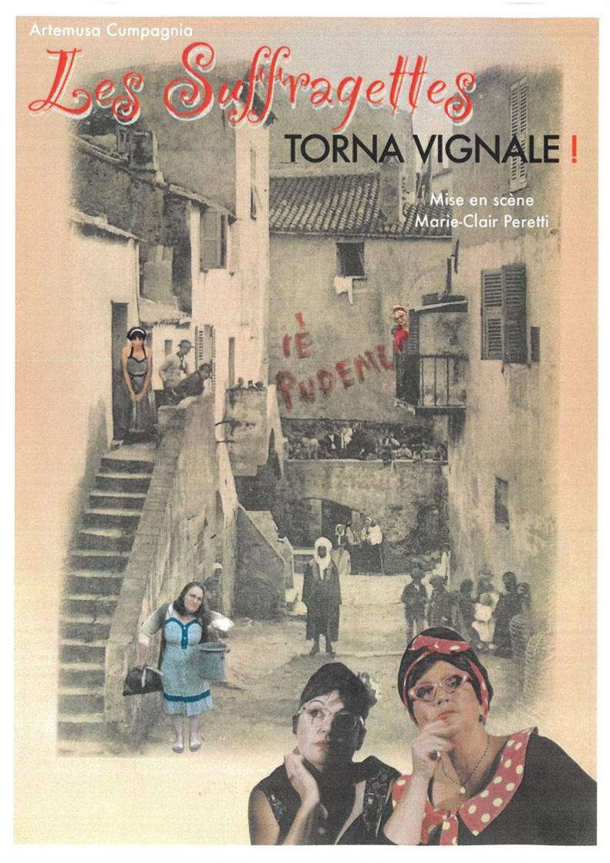 Théâtre : les Suffragettes Torna Vignale !
