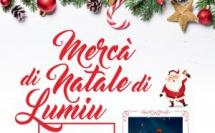 Mercà di Natale di Lumiu les 16 et  17 décembre 2017